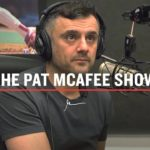 Business Tips: THE PAT MCAFEE SHOW GARY VAYNERCHUK INTERVIEW | NYC 2017