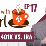 Tax Strategies:  Solo 401k vs. IRA – ☕Coffee With Carl EP-17 (NEW Series)