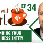 Tax Strategies:  Funding Your Business Entity – ☕Coffee With Carl EP-34 (New Series)