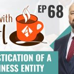 Tax Strategies:  Domestication of a Business Entity - ☕Coffee With Carl Ep. 68